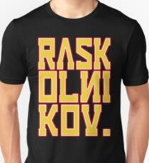 RASKOLNIKOV!  Slim Fit T-Shirt