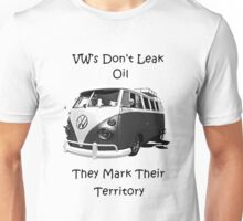 VW's don't leak oil they mark their territory BUS Unisex T-Shirt