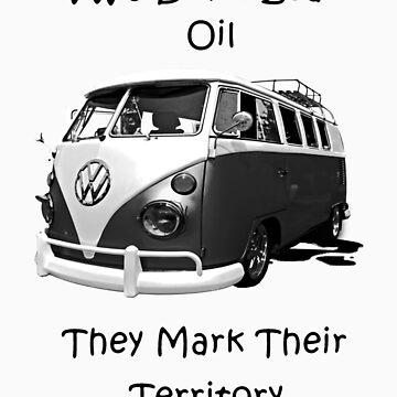 VW's don't leak oil they mark their territory BUS by DiamondCactus