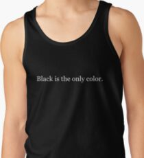 Black is the only color. Tank Top