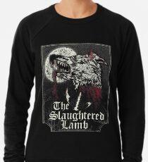 The Slaughtered Lamb  Lightweight Sweatshirt