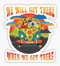Sloth and Koala Bear Team We Will Get There When We Get There Sticker