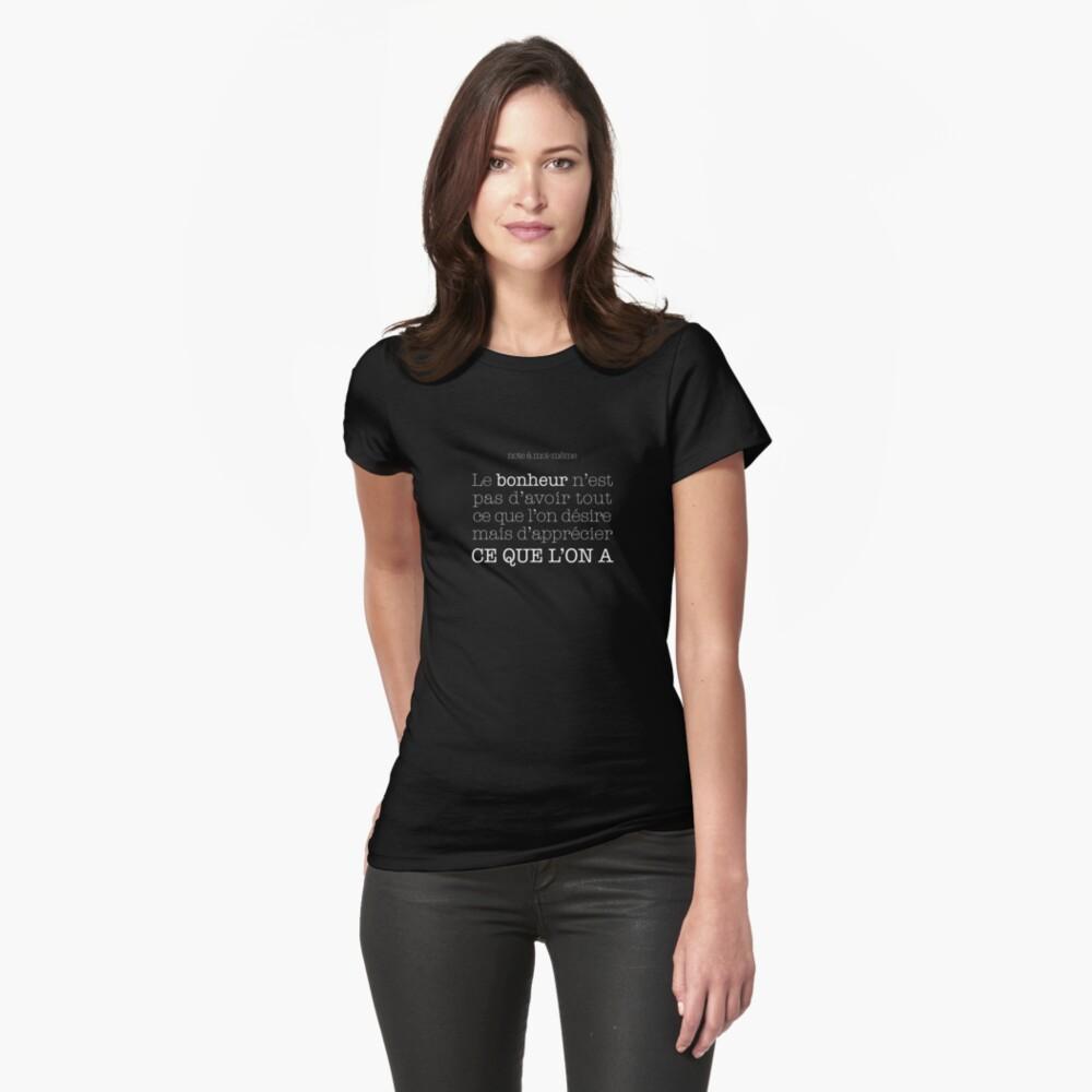 T-shirt moulant «Note à moi-même: Le bonheur est dans ce que l'on a»