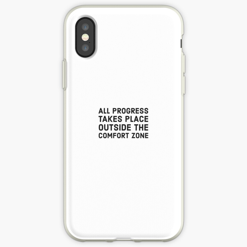 All progress takes place outside the comfort zone iPhone Cases & Covers