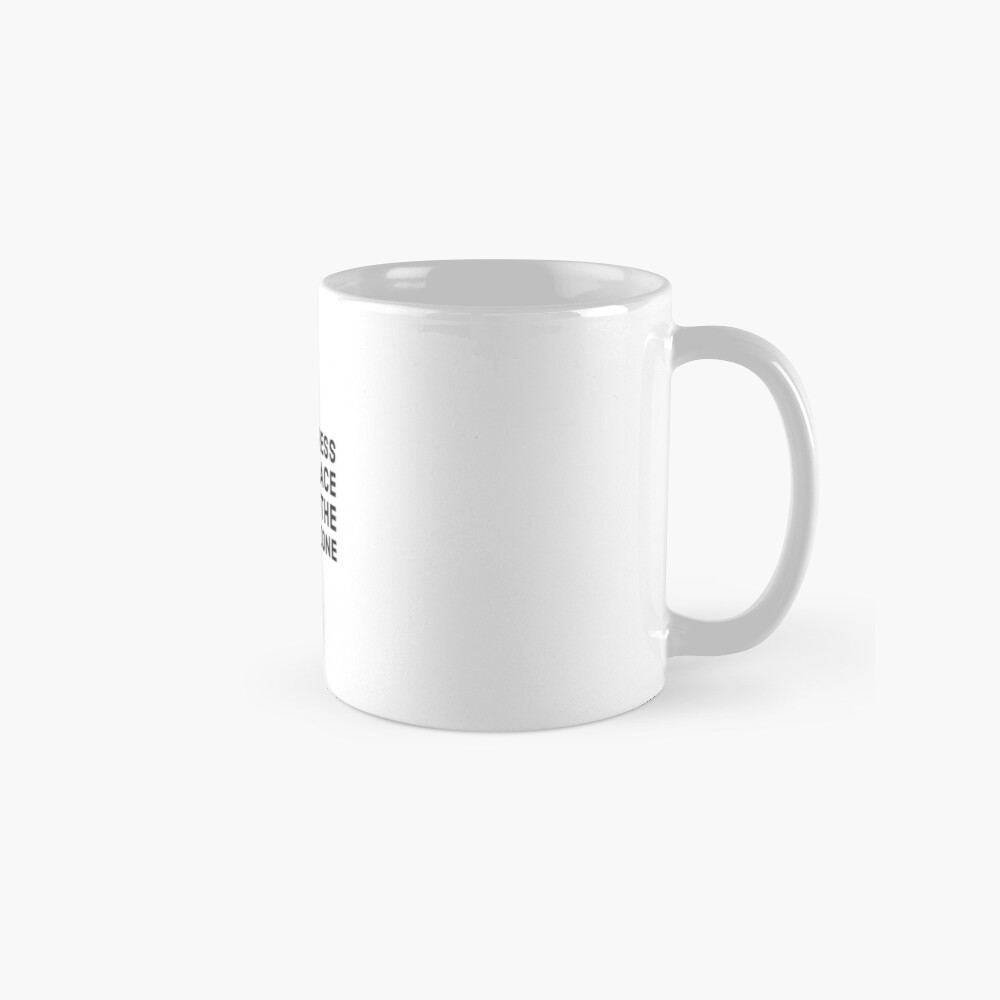 All progress takes place outside the comfort zone Mugs