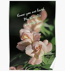 Card with Roses, Know you Are Loved Poster