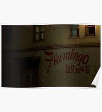 Flamingo Lounge (northside entrance) Poster