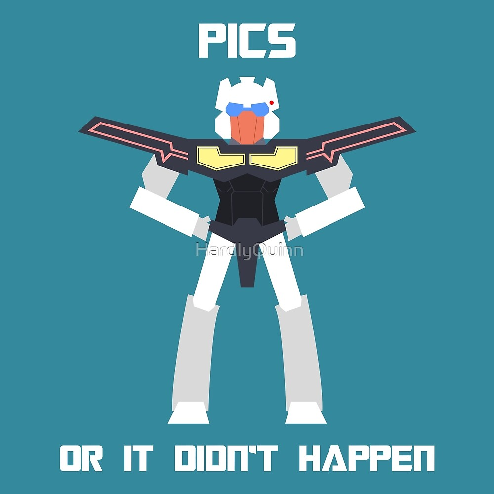Pics Or It Didn't Happen by HardlyQuinn