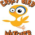Crazy Bird Watching Gifts for Bird Watcher or Ornithologist by IchGebWas