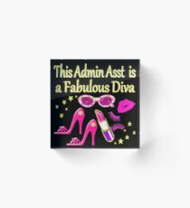 PINK THIS ADMIN ASSISTANT IS FABULOUS Acrylic Block