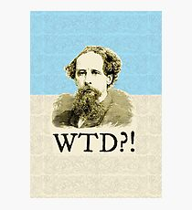 What The Dickens?! Photographic Print