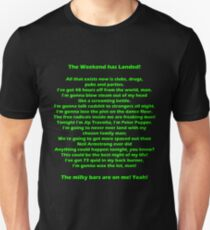 The Weekend Has Landed - Human Traffic Unisex T-Shirt