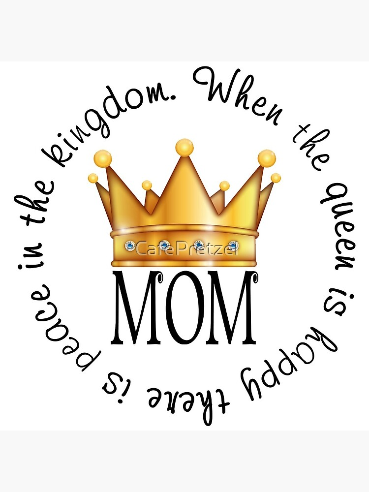 Queen Mom by CafePretzel