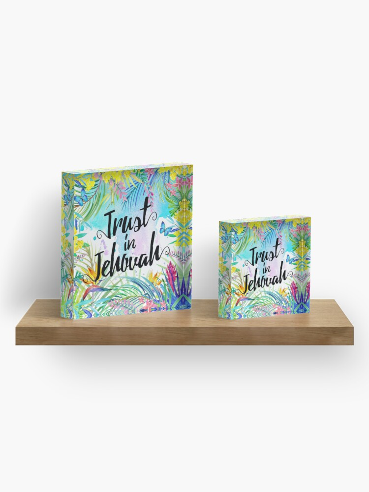 Alternate view of Trust in Jehovah (Watercolor Butterflies and Flowers) Acrylic Block