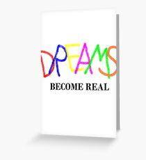 Dreams of Reality Greeting Card