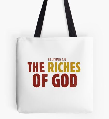 The riches of God - Philippians 4:19 Tote Bag