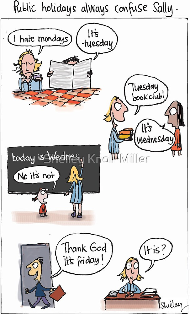 The confusion of public holidays by Shelley Knoll-Miller