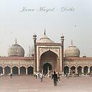Jama Masjid - Delhi by pennyswork