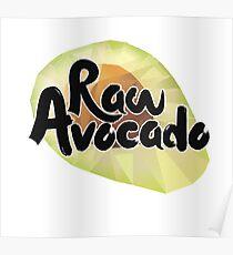 Raw Avocado Poster