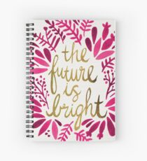 The Future is Bright – Pink & Gold Spiral Notebook