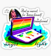 2CO 11:14 AN ANGEL OF LIGHT Sticker