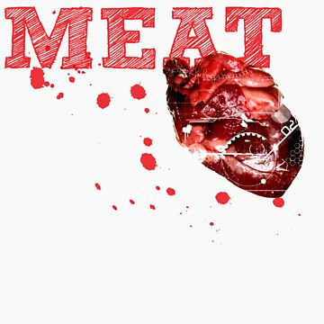 MEAT by 10dier