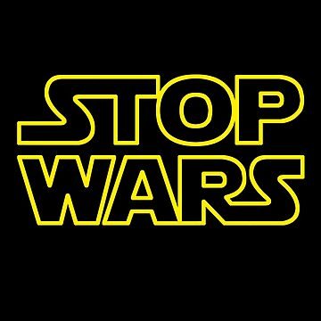 STOP WARS by monica90