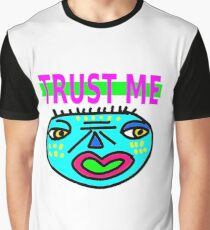 Trust Me (with face) Graphic T-Shirt