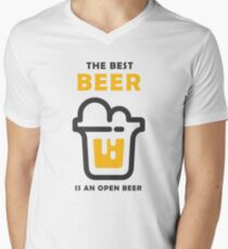 The best Beer is an open Beer Mens V-Neck T-Shirt