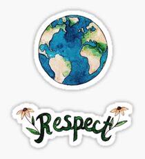 respect the earth Sticker