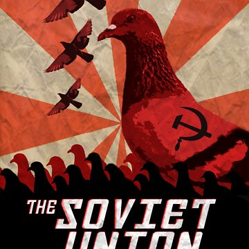 THE SOVIET UNION SHALL RISE AGAIN!  by FluFluBird