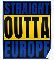 Straight Outta Europe European Union graphic Poster