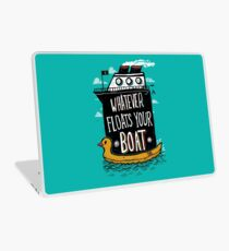 Whatever Floats Your Boat Laptop Skin