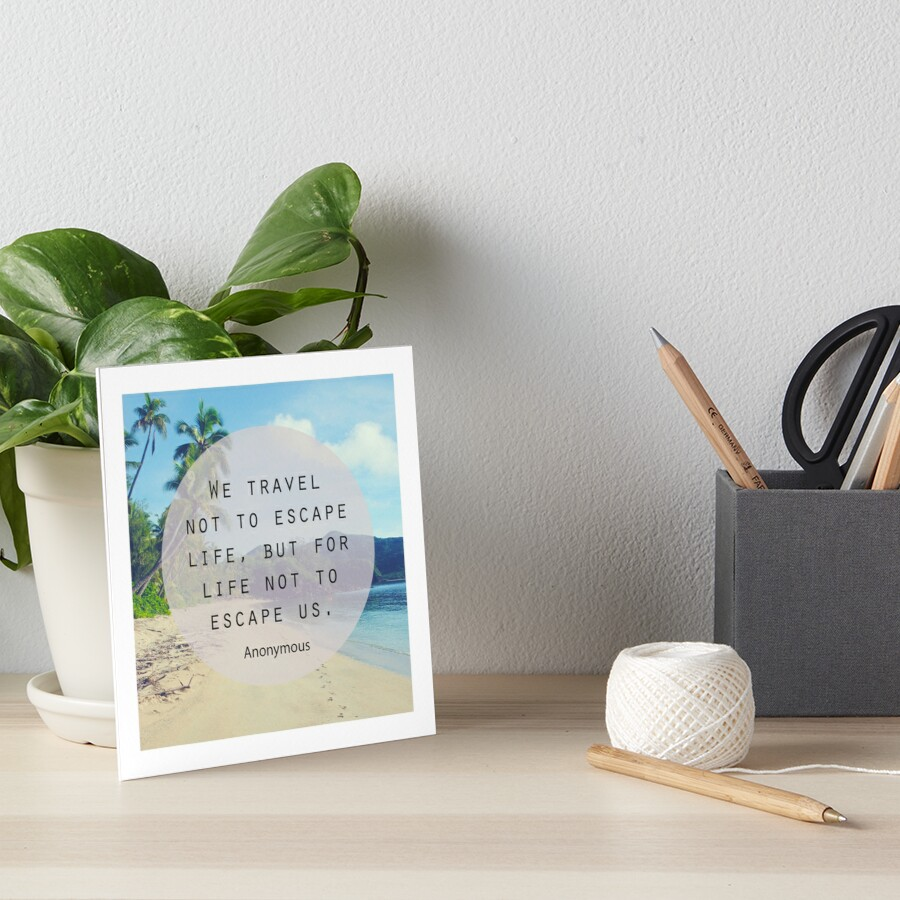 Travel Quote Art Board Print