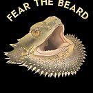 Bearded Dragon Fear the Beard by PogonaVitticeps