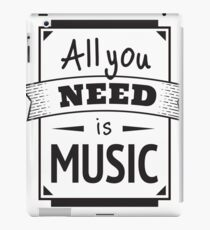 Alles was du brauchst ist Musik iPad-Hülle & Klebefolie