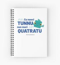 Cu Nasci Tunnu Spiral Notebook