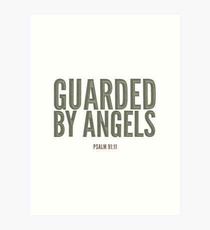 Guarded by angels - Psalm 91:11 Art Print