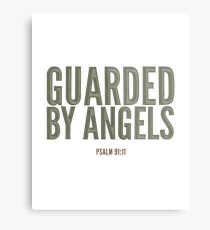 Guarded by angels - Psalm 91:11 Metal Print