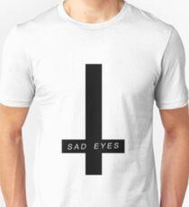 sad eyes T-Shirt