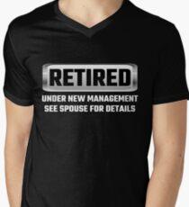 Retired Under New Management See Spouse For Details Men's V-Neck T-Shirt