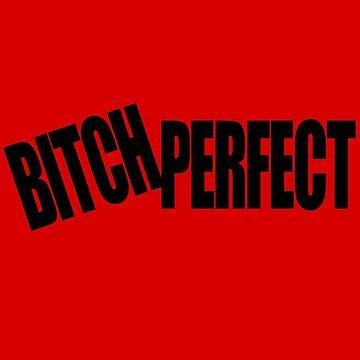 BITCH PERFECT - Eine Parodie von cpinteractive