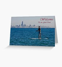 Paddle board welcome to the Gold Coast Card Greeting Card