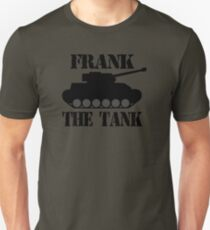 FRANK THE TANK -  A Parody Unisex T-Shirt
