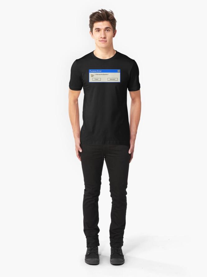 Alternative Ansicht von Zweck Fehler: Zu sein oder nicht zu sein Slim Fit T-Shirt