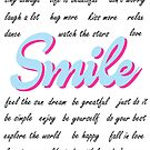 Smile, with positive quotes, Motivational, Inspirational, by Alma-Studio
