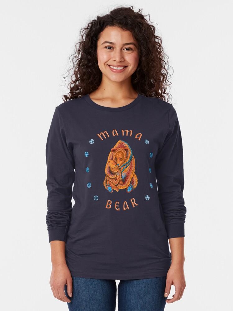 Alternate view of Mama Bear Long Sleeve T-Shirt