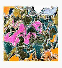 ( POUTLY PUSS )  ERIC  WHITEMAN ART Photographic Print