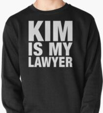 Kim ist mein Anwalt Sweatshirt