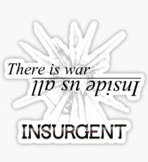 War Inside- Insurgent Sticker
